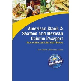 American Steak, Seafood And Mexican Cuisine Passport - Kim Koeller