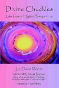 Divine Chuckles - Life from a Higher Perspective