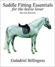 Saddle Fitting Essentials: For the Horse Lover - Galadriel Billington
