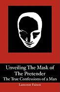Unveiling the Mask of the Pretender