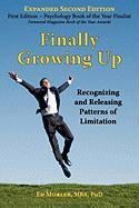 Finally Growing Up: Recognizing and Releasing Patterns of Limitation