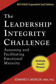 The Leadership Integrity Challenge - Edward E Morler