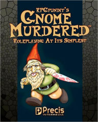 GnomeMurdered - The RPGPundit
