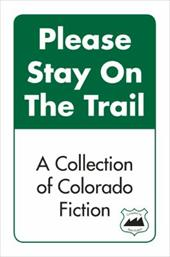Please Stay on the Trail - Hudson, Matt