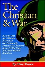 Christian and War - Allan Turner
