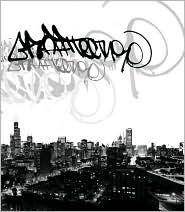 Graffitecture: Chicago Graffiti Artists Attack Photographic Spaces - Front Forty Press (Editor)
