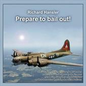 Prepare to Bail Out! - Silaj, Dorota / Richard Hansler, Hansler