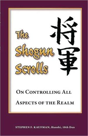 The Shogun Scrolls - Stephen F. Kaufman