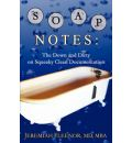 Soap Notes: The Down and Dirty on Squeaky Clean Documentation - Jeremiah Fleenor