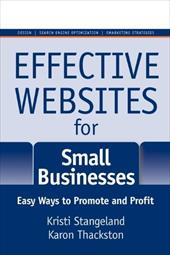 Effective Websites for Small Businesses: Easy Ways to Promote and Profit - Stangeland, Kristi / Thackston, Karon
