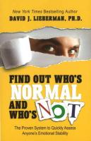 Find Out Who's Normal and Who's Not: The Proven System to Quickly Assess Anyone's Emotional Stability (Popular Psychology)