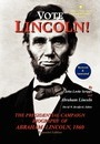 Vote Lincoln! the Presidential Campaign Biography of Abraham Lincoln, 1860; Restored and Annotated (Expanded Edition, Hardcover) - John Locke Scripps