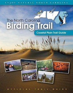 The North Carolina Birding Trail: Coastal Plain Trail Guide - Herausgeber: North Carolina Birding Trail