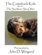 Dyan, Penelope: The Comeback Kids Book 2, The Southern Sea Otter