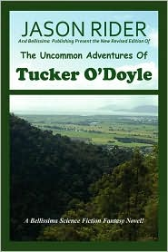 The Uncommon Adventures Of Tucker O'Doyle - Jason Rider