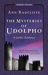The Mysteries of Udolpho: A Gothic Romance (Reader's Edition) - Radcliffe, Ann Ward / Williams, Sandra K.