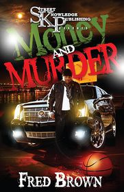 Money and Murder - Fred Brown