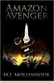Amazon Avenger - M. J. Mollenhour