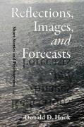 Reflections, Images, and Forecasts