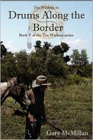 Drums Along The Border - Gary Mcmillan