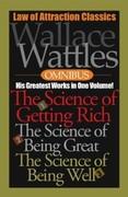 Wallace Wattles: Wallace Wattles Omnibus