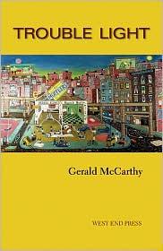 Trouble Light - Gerald McCarthy