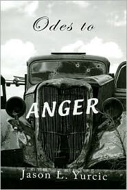 Odes to Anger - Jason L. Yurcic, Loida Maritza Perez (Afterword)