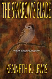 The Sparrow's Blade - Kenneth R. Lewis