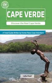 Cape Verde (Other Places Travel Guide) - Flood, Callie / Kuhn, Brittany