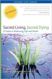 Sacred Living, Sacred Dying - Sharon Marie Lund