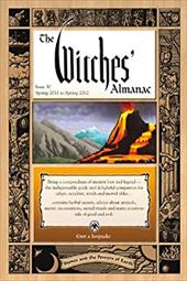 Witches' Almanac, The: Issue 30: Spring 2011spring 2012, Stones and the Powers of Earth - Theitic