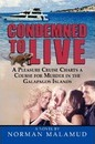 Condemned to LIve - Norman Malamud