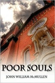 Poor Souls - John William McMullen