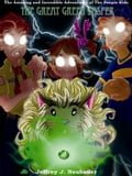 The Amazing and Incredible Adventures of The Poopie Kids- The Great Green Jasper - Neubauer, Jeffrey J.