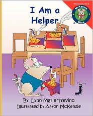 I Am a Helper - Lynn Marie Trevino, Aaron David McKenzie (Illustrator)