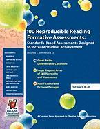 100 Reproducible Reading Formative Assessments: Standards-Based Assessments Designed to Increase Student Achievement