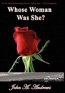 Whose Woman Was She? a True Hollywood Story