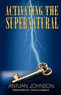 Activating the Supernatural
