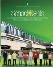 School Cents...the Energy Behavior Management Guide - Sue Pierce