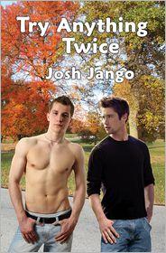 Try Anything Twice - Josh Jango