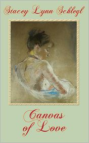 Canvas Of Love - Stacey Lynn Schlegl