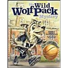 The Wild Wolf Pack Mystery - Chris Newbold