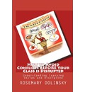 How to Avoid Conflicts Before Your Class Is Disrupted - Rosemary Dolinsky