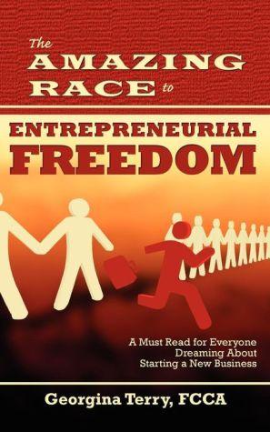 The Amazing Race to Entrepreneurial Freedom - Georgina Terry