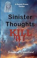 Sinister Thoughts Kill