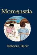 Momenssia - Rebecca Beris