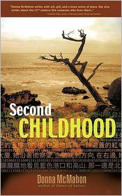 Second Childhood - Donna McMahon