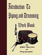 Introduction to Piping and Drumming Work Book