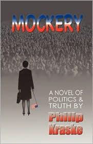 Mockery - Philip Kraske