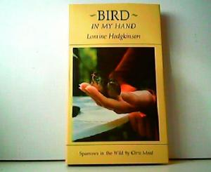 Bird in my Hand. Sparrows in the Wild by Chris Mead. - Loraine Hodgkinson